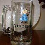 Handpainted Beer Mug We Be ..